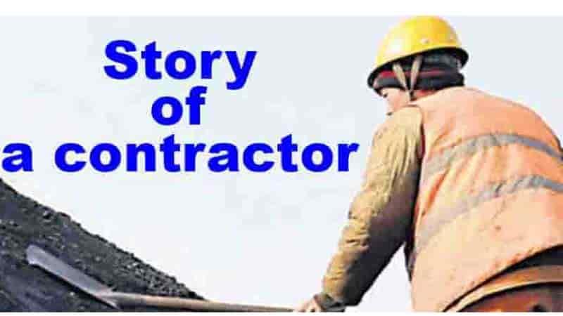 कहानी एक ठेकेदार की | Story of a contractor |